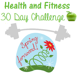 Enroll Now: Spring Forward 30 Day HEALTH & FITNESS CHALLENGE